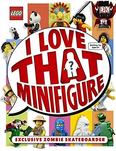 I Love That Minifigure LEGO DK Book October 2015